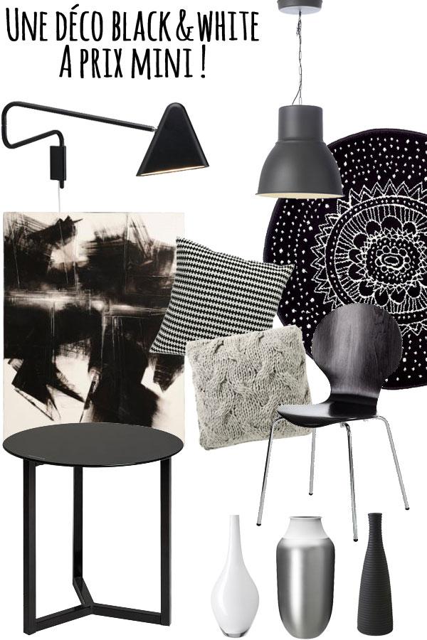 Une déco Black & White à prix mini !