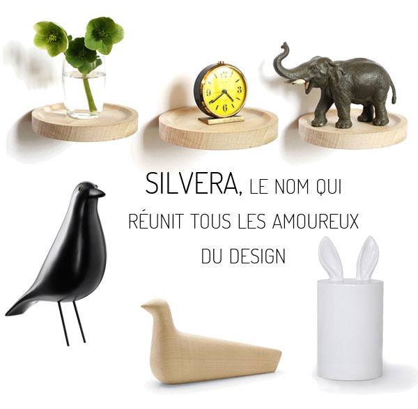 Silvera le nom qui r unit tous les amoureux du design frenchy fancy for Petit objet deco